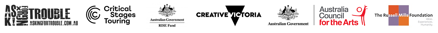 A logo bar containing the official logos for Critical Stages touring, Australian Government RISE fund, Creative Victoria, and the Australia Council For the Arts
