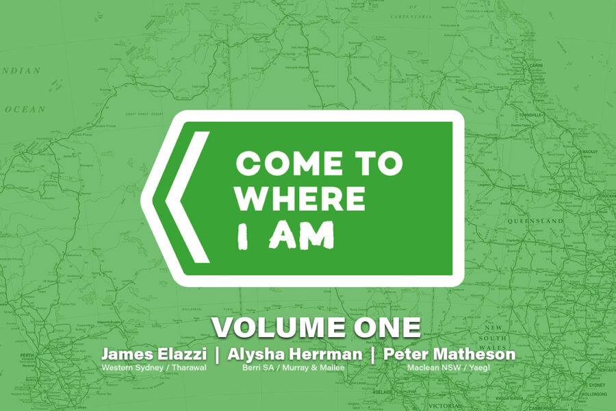 "The logo for Come To Where I Am is superimposed over a tinted line map of Australia. Text below the logo reads ""volume one"" and lists the artists in this series."
